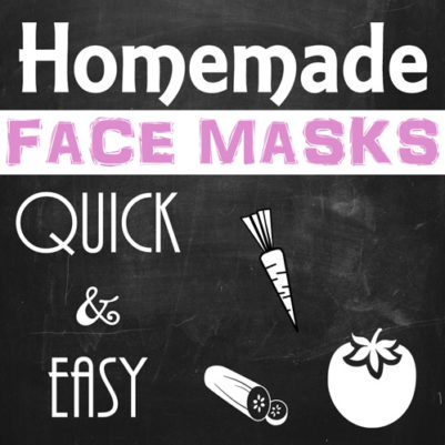 Homemade Face Masks Quick and Easy